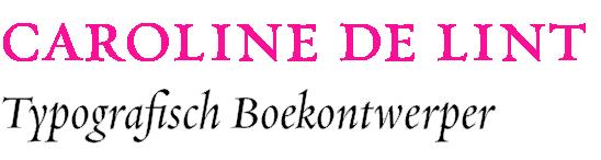 Caroline de Lint Typografisch Boekontwerper